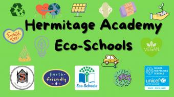 Hermitage Academy Eco-Schools sign with a variety of logos and eco images